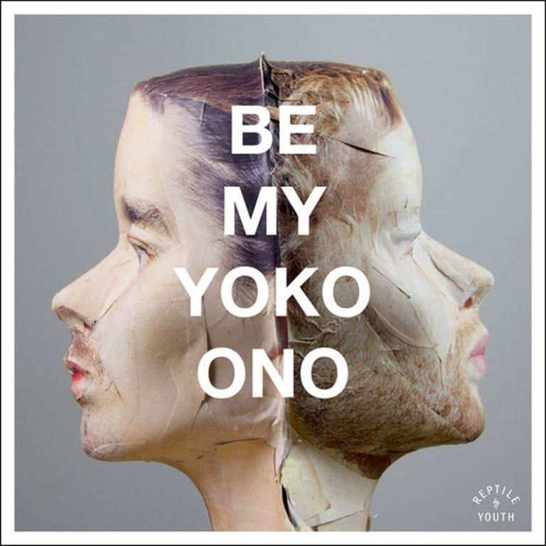 ReptileYouth-BeMyYokoOno-Layabozi