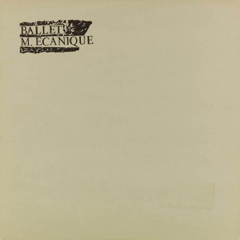 Ballet-Mécanique-LP-1981