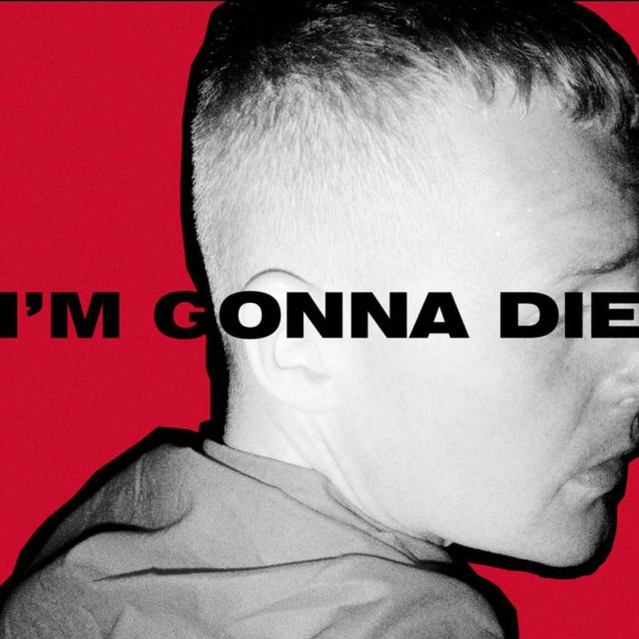 The Minds of 99 – I'm Gonna Die (2017)