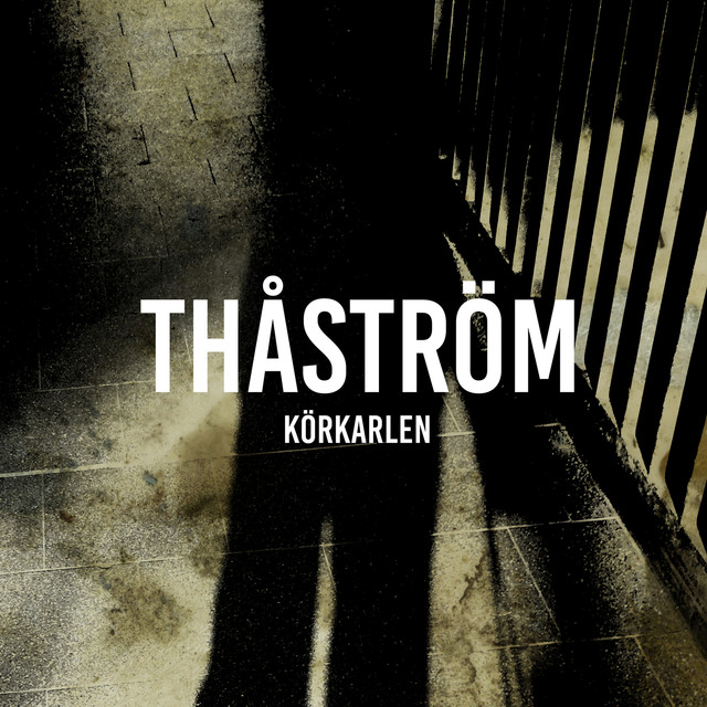 Thåström – Körkarlen(2017)