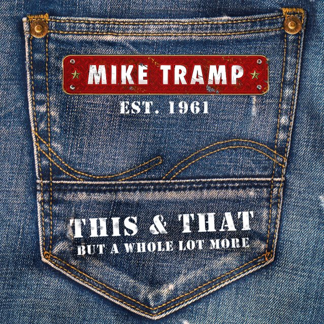 Mike Tramp – Work It All Out (2017)