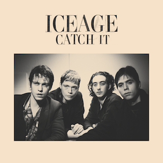 Iceage – Catch It(2018)