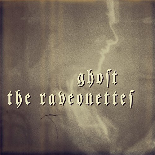 The Raveonettes – Ghost(2018)